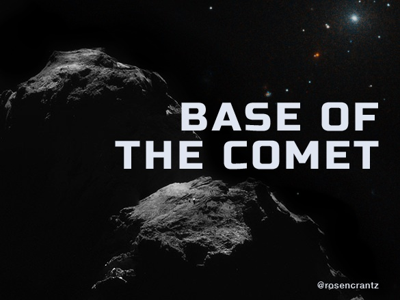 Base of the Comet
