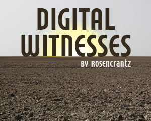 Digital Witnesses