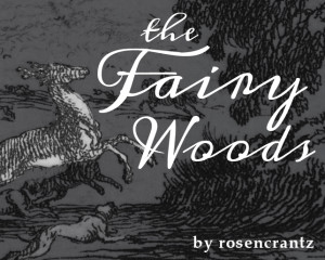 The Fairy Woods title art